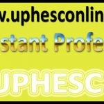 UP Assistant Professor Admit Card 2016 UPHESC uphesconline.in Asst Exam Date