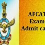 AFCAT Admit Card 2016 @ www.careerairforce.nic.in Download AFCAT Exam Call Letter