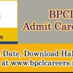 BPCL Admit Card 2016 Available at www.bpclcareers.in