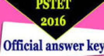 PSTET Answer Key 2016 25th Sep Paper 1, Paper 2 Punjab TET Cut Off Marks (tetpunjab.com) Result Date