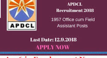 APDCL Recruitment 2018: Apply Online for 1957 Office Cum Field Assistant, Sahayak, AAO Posts