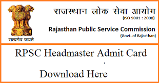 RPSC Headmaster Admit Card 2018